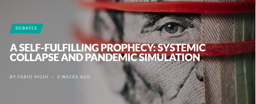 Μία Αυτοεκπληρούμενη Προφητεία: Συστημική Κατάρρευση Και Προσομοίωση Πανδημίας