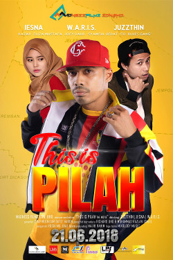 This Is Pilah The Movie