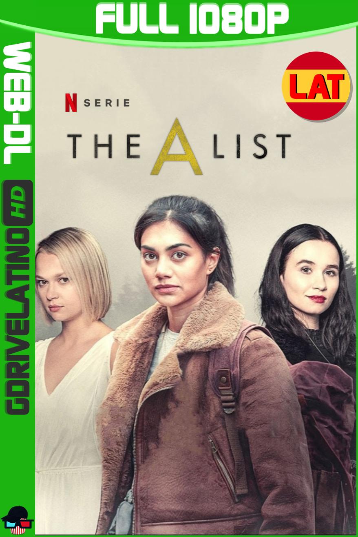The A List (2021) Temporada 02 NF WEB-DL 1080p Latino-Ingles MKV