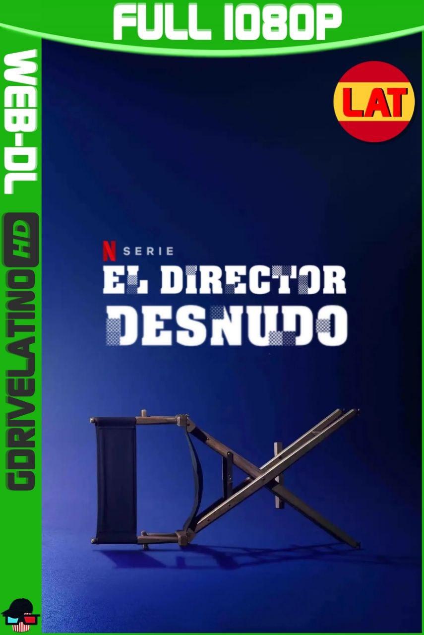 El Director Desnudo (2021) Temporada 02 NF WEB-DL 1080p Latino-Japones MKV