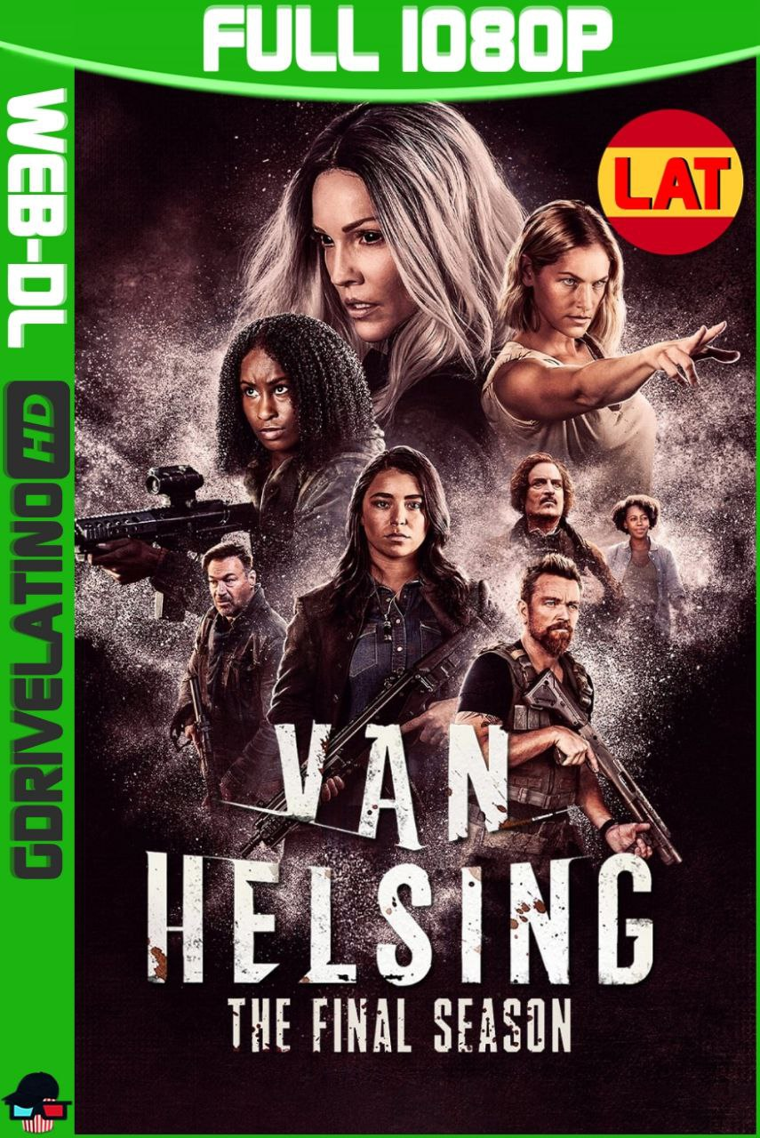 Van Helsing (2021) Temporada 5 [Final] NF WEB-DL 1080p Latino-Ingles MKV