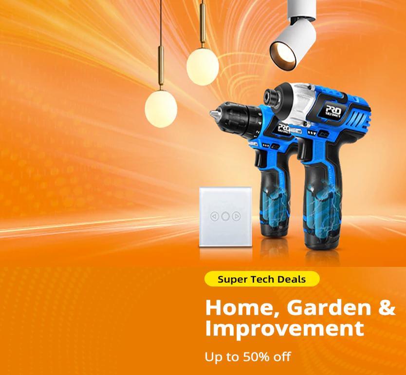 Super Tech Deals: Home, Garden & Improvement