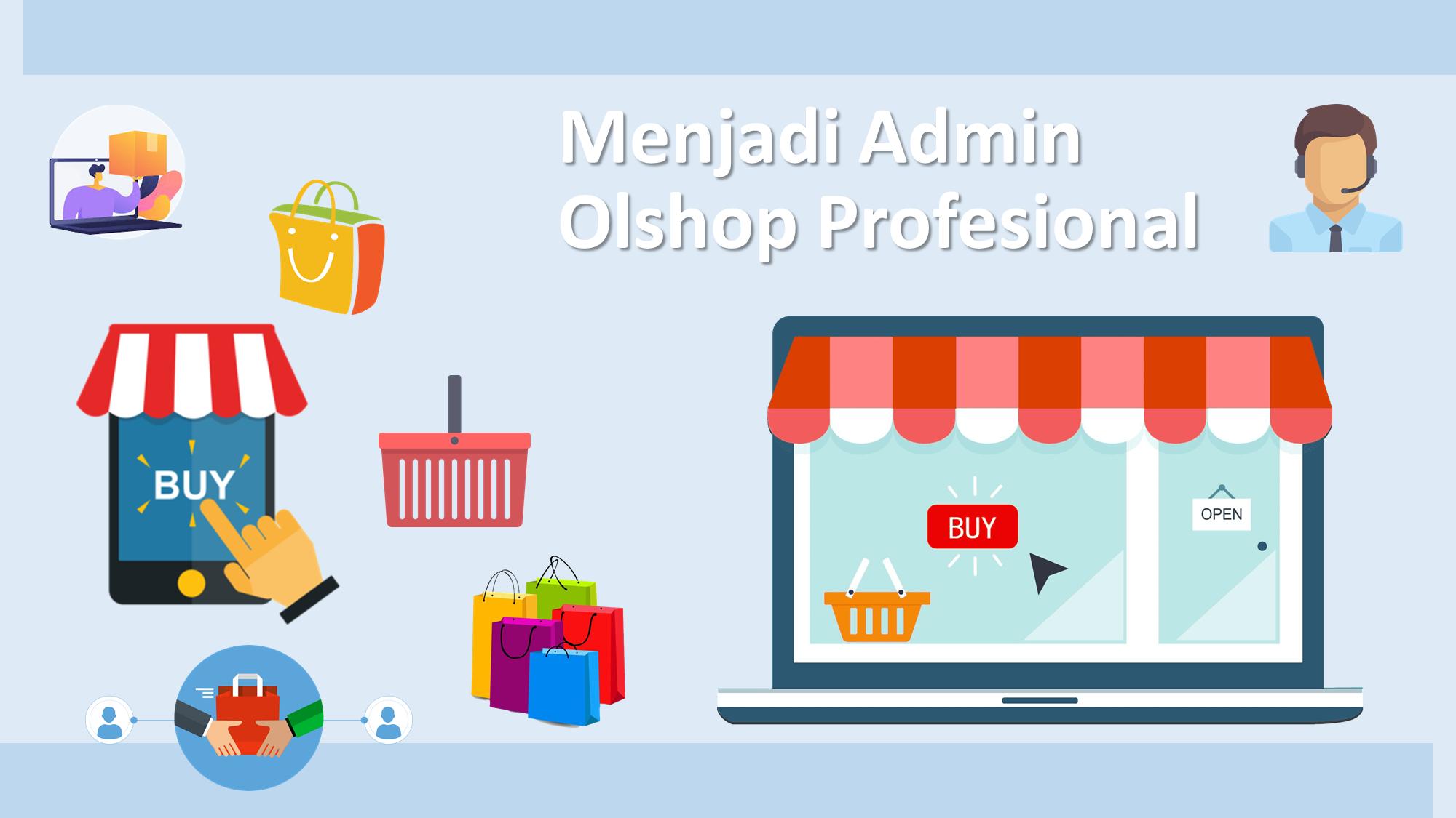 Optimalisasi Tim Admin Untuk Bisnis Olshop