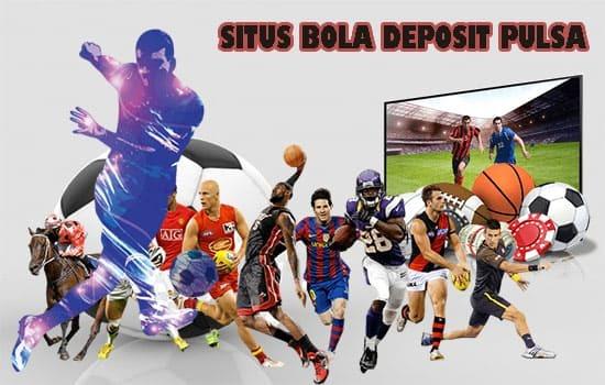 Situs Bola Deposit Pulsa Buat Judi Online Semakin Mudah Telegraph