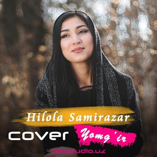 Hilola Samirazar - Yomg'ir (cover Munisa Rizayeva)