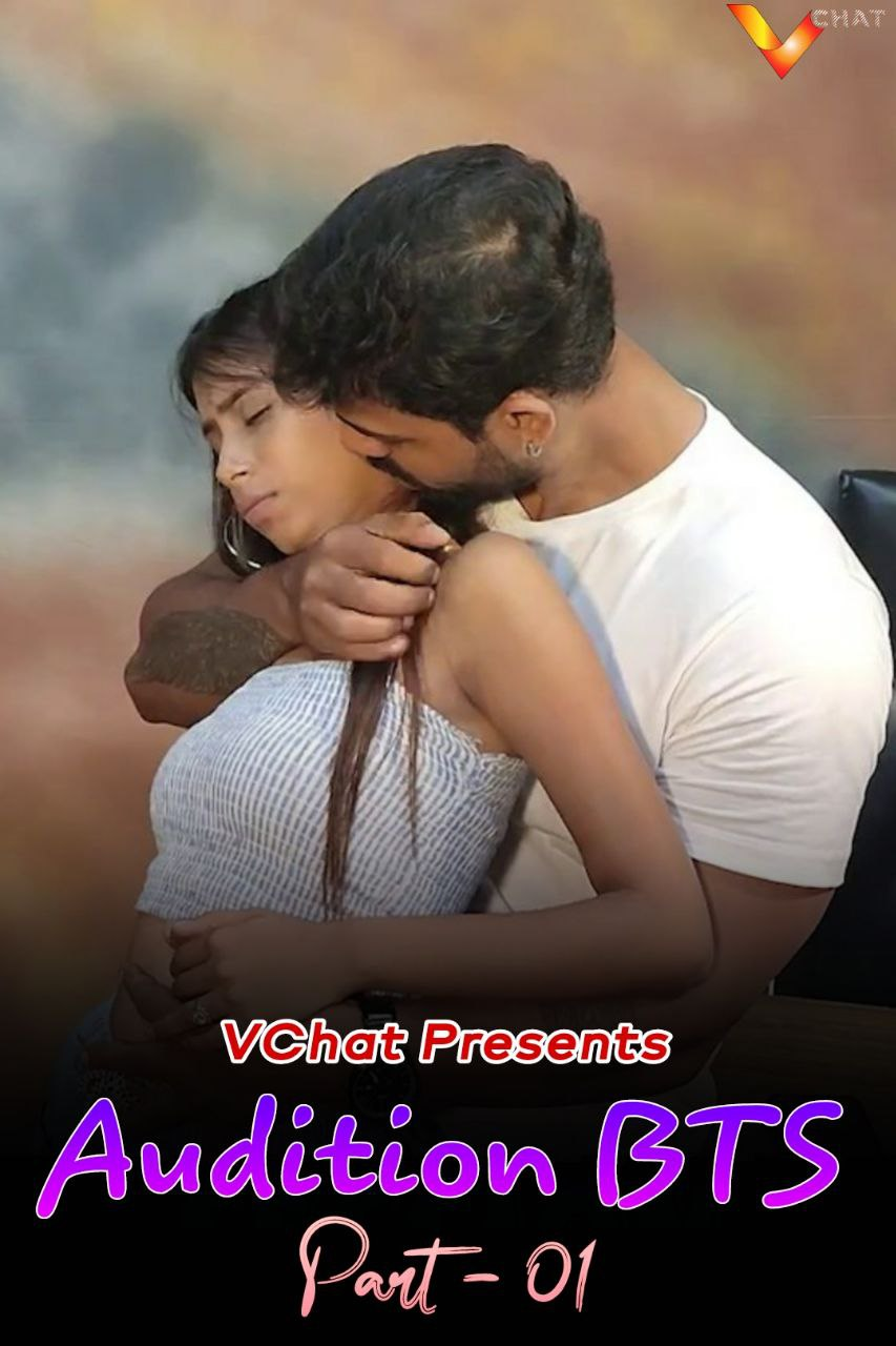 Audition BTS Part 1 (2021) UNRATED 720p HEVC HDRip VChat Hindi Short Film x265 AAC [200MB]