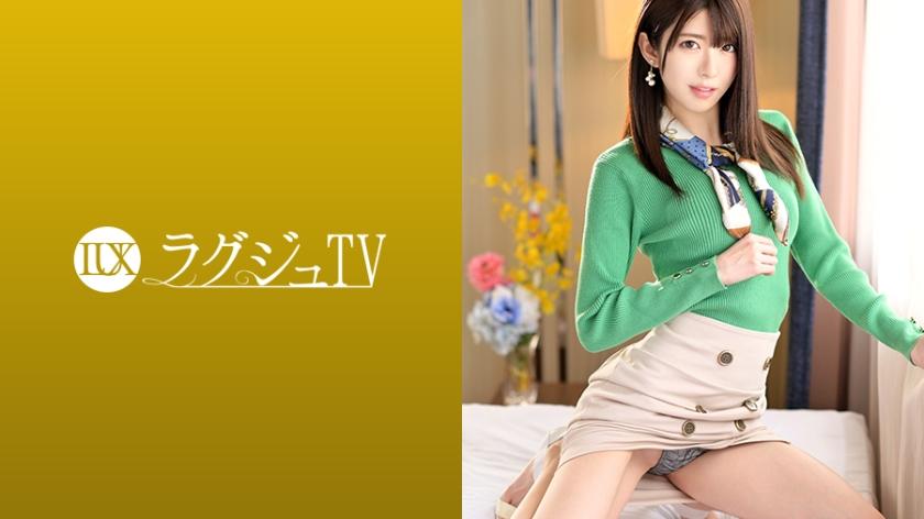 [LUXU-1100] ラグジュTV 1087 お天気キャスターの色白スレンダー美女。ねっとりとし...