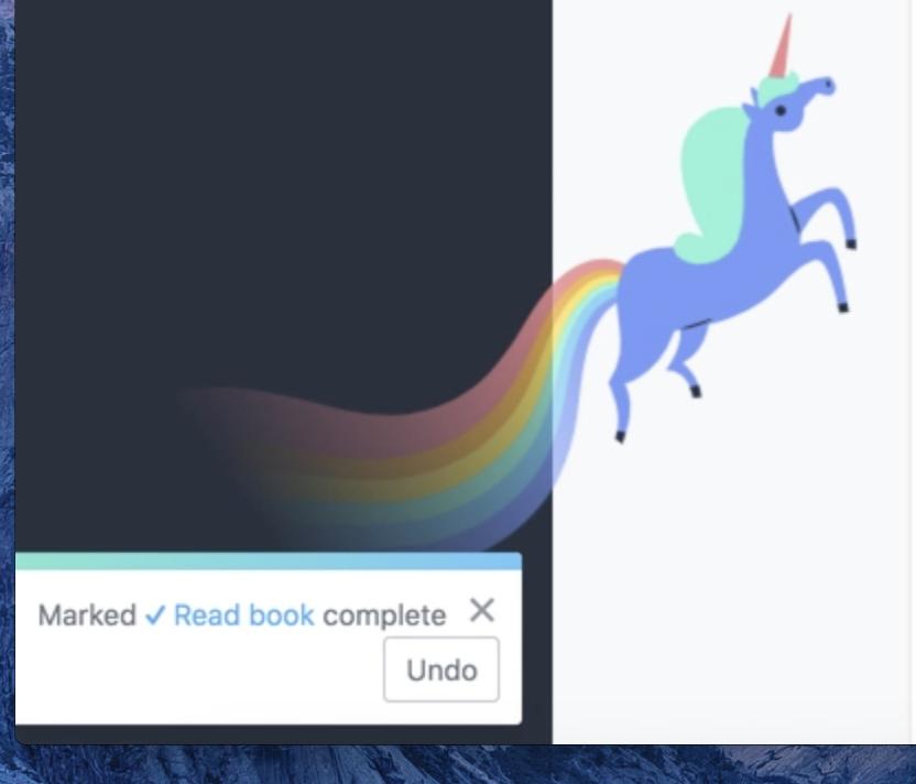 На сайте Asana, когда пользователь отмечает завершение задачи, появляется диалоговое окно с текстом подтверждения и кнопкой, чтобы отменить действие. Кроме того, единорог (или другое мистическое животное) иногда парит по экрану.