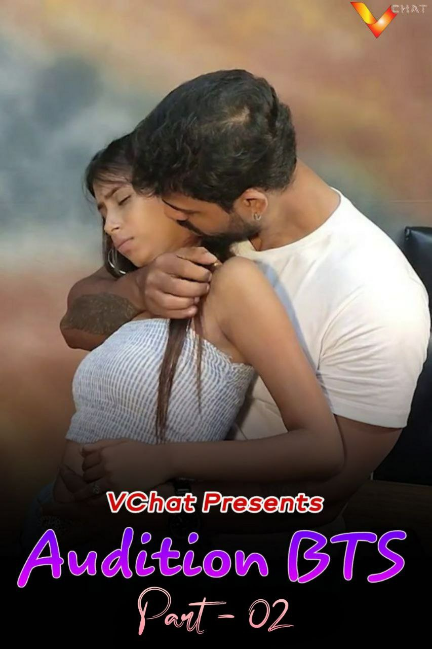 Audition BTS Part 2 (2021) UNRATED 720p HEVC HDRip VChat Hindi Short Film x265 AAC [200MB]