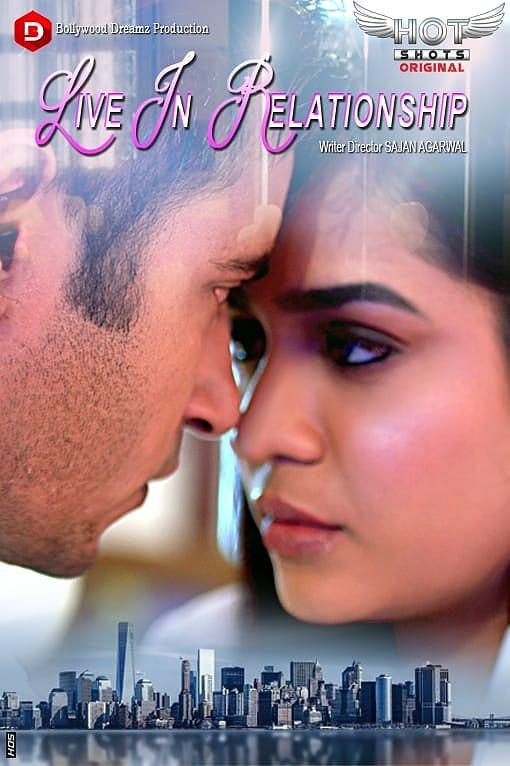 Live in Relationship (2019) UNRATED HotShots Originals Hindi Short Film 200MB
