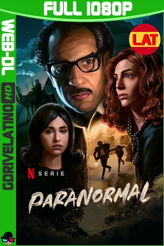 Paranormal (2020) Temporada 01 NF WEB-DL 1080p Latino-Árabe MKV