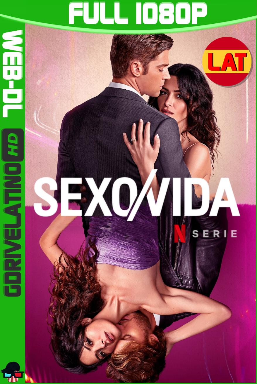 Sexo/Vida (2021) Temporada 01 NF WEB-DL 1080p Latino-Ingles MKV