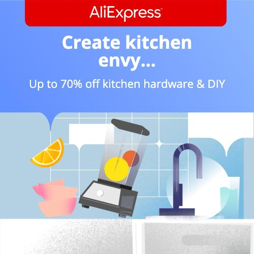 Create kitchen envy   Up to 70% off kitchen hardware & DIY  Promotion Period: 13-08-2020 - 16-08-2020