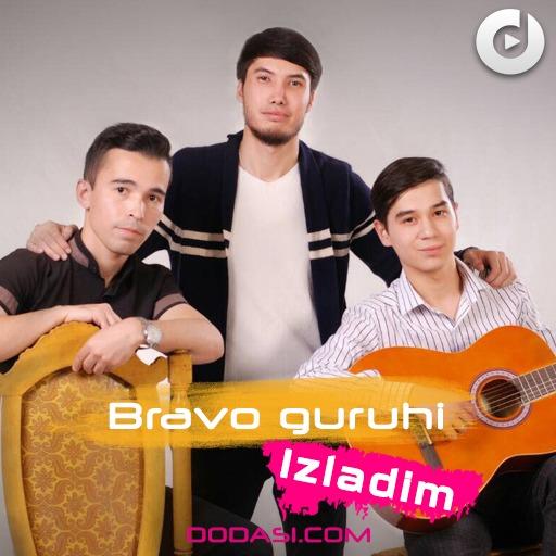Bravo guruhi - Izladim