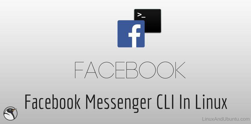 Utiliser Facebook Messenger en console Linux