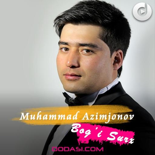 Muhammad Azimjonov - Bog'i Surx
