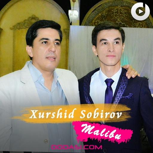 Xurshid Sobirov - Malibu