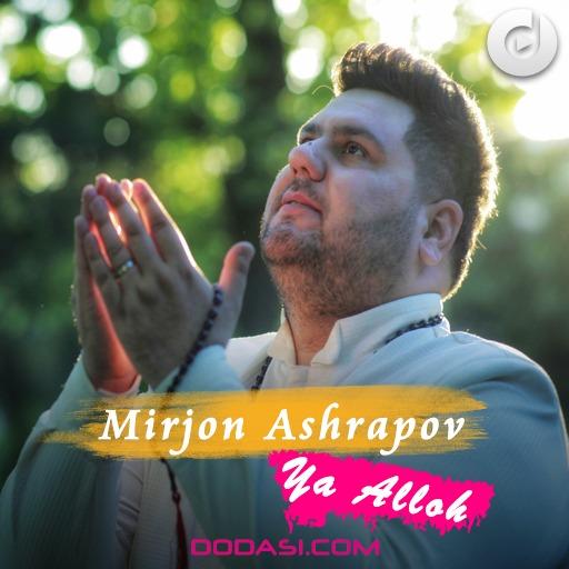 Mirjon Ashrapov - Ya Alloh