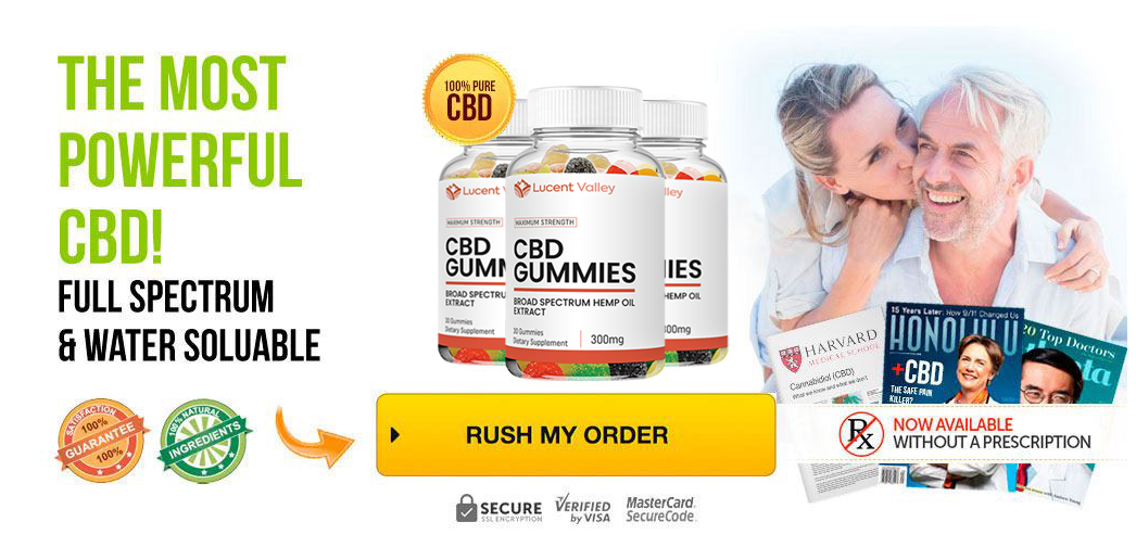 Lucent Valley CBD Gummies Review: The Most Popular Pain Relief Hemp Gummies  In USA | homify