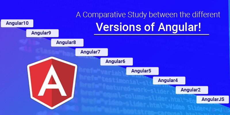 A Comparative Study between the different Versions of Angular!