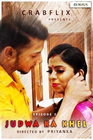 Free Download Judwaa Ka Khel (2021) S01E03 CrabFlix Hindi Hot Web Series 720p HDRip 150MB Download On Mp4moviez Fliz Movies