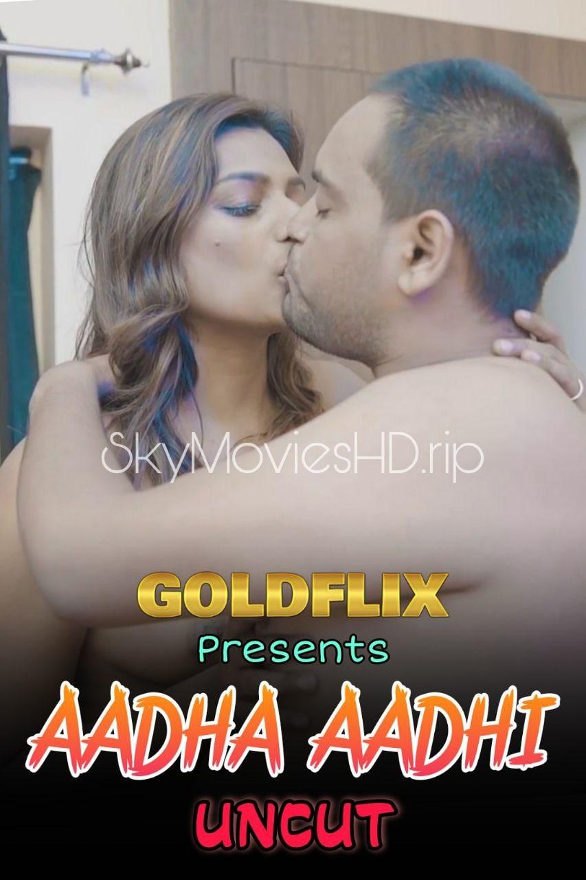 Aadha Aadhi GoldFlix UNCUT Hindi Short Film (2021) UNRATED 720p HEVC HDRip x265 AAC [200MB]