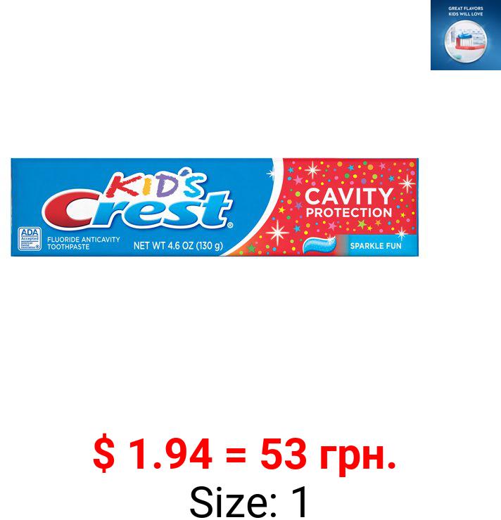 Crest Kid's Cavity Protection Toothpaste, Sparkle Fun Flavor, 4.6 oz