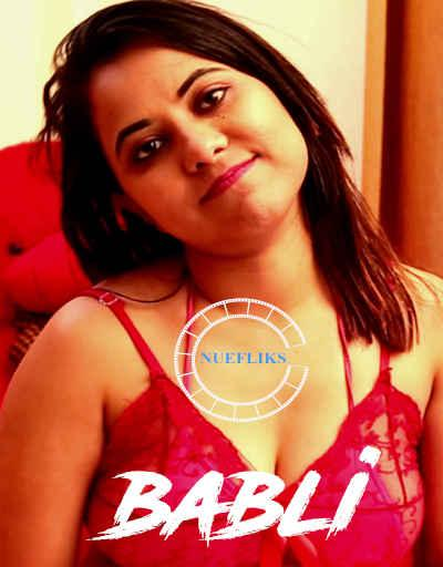 18+ Babli (2020) Nuefliks Origilans Bengali Hot Web Series Season 01 Episodes 01 | 1080p – 720p – 480p HDRip x264 Download